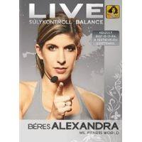 Béres Alexandra Live - Súlykontroll balance (DVD)