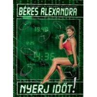 Béres Alexandra - Nyerj időt! (DVD)