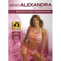 Béres Alexandra - Egyensúlyban önmagaddal (DVD)