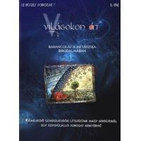 Világokon át 1. - Barangolás a metafizika birodalmában (1-4. rész) (DVD)