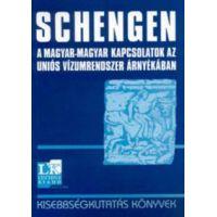 Schengen - A magyar-magyar kapcsolatok az uniós vízumrendszer árnyékáb