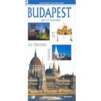 Budapest - Art et Histoire (édition francaise)