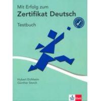 Mit Erfolg zum Zertifikat Deutsch - Testbuch (tesztkönyv)