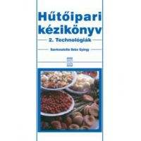 Hűtőipari kézikönyv 2. - Technológiák