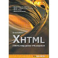 XHTML - A HTML megújulása XML alapokon
