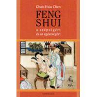 Feng shui a szépségért és az egészségért