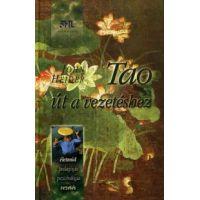 Tao - Út a vezetéshez