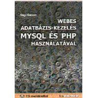 Webes adatbázis-kezelés MYSQL és PHP használatával - CD melléklettel