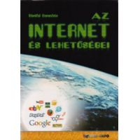 Az internet és lehetőségei