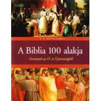 A biblia 100 alakja