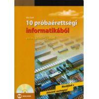 10 próbaérettségi informatikából - emelt szint - írásbeli (CD-vel)