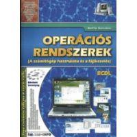 Operációs rendszerek - A számítógép használata és a fáljkezelés - ECDL