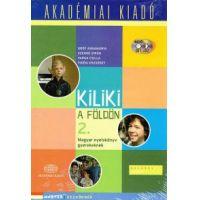 Kiliki a földön 2. - Magyar nyelvkönyv gyerekeknek + 2 audió CD