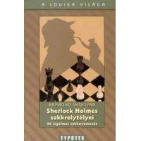 Sherlock Holmes sakkrejtélyei - 50 izgalmas sakknyomozás