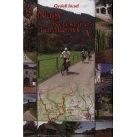 Nagy Kerékpáros Túrakönyv V. - 49 új rövid kerékpáros körtúra
