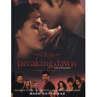 Breaking Dawn 1. rész - Hajnalhasadás - Kulisszatitkok