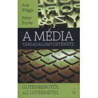 A média társadalomtörténete - Gutenbergtől az internetig