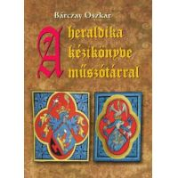 A heraldika kézikönyve műszótárral