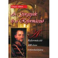 A Görgeyek és a reformáczió - A reformáczió 400 éves évfordulójára
