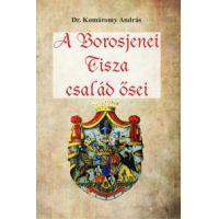 A Borosjenei Tisza család ősei