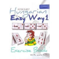 Hungarian the Easy Way 1 (Coursebook with CD+ Exercise Book)