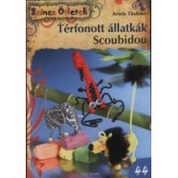 Térfonott állatkák - Scoubidou