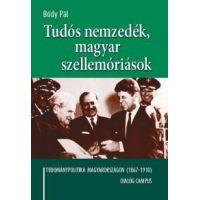 Tudós nemzedék, magyar szellemóriások - Tudománypolitika  Magyarországon (1867-1910)