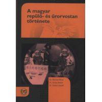 A magyar repülő- és űrorvostan története