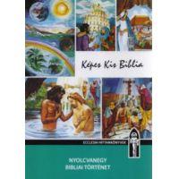 Képes Kis Biblia - Hitoktatási segédkönyv