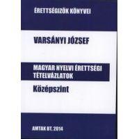 Magyar nyelvi érettségi tételvázlatok középszint