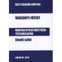 Magyar nyelvi érettségi tételvázlatok emelt szint