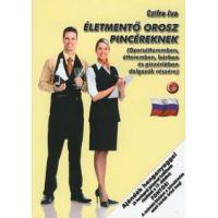 Életmentő orosz pincéreknek