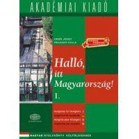 Halló, itt Magyarország! - 1. kötet