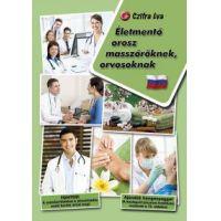 Életmentő orosz masszőröknek, orvosoknak