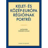 Kelet- és Közép-Európa régióinak portréi