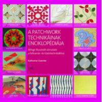 A patchwork technikáinak enciklopédiája