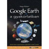 Google Earth a gyakorlatban