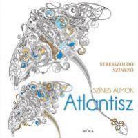 Színes álmok - Atlantisz