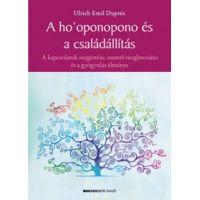A ho'oponopono és a családállítás