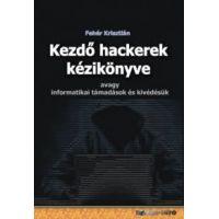Kezdő hackerek kézikönyve