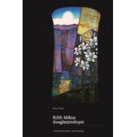 Róth Miksa üvegfestményei a historizmustól a szecesszióig