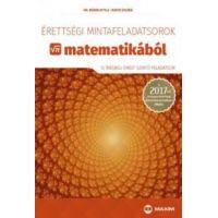 Érettségi mintafeladatsorok matematikából (12 írásbeli emelt szintű feladatsor)