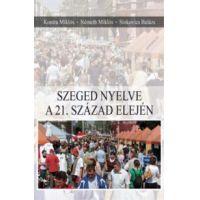 Szeged nyelve a 21. század elején
