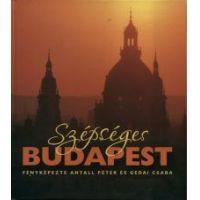 Szépséges Budapest - Fényképezte Antall Péter és Gedai Csaba