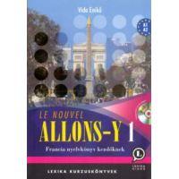 Le nouvel Allons-y! 1 - Francia nyelvkönyv kezdőknek, mp3 CD melléklettel