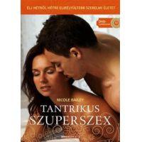 Tantrikus szuperszex - Ajándék Káma-Szútra DVD melléklettel