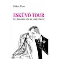 Esküvő Tour