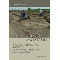 A kincstalálástól az ásatásig