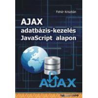 AJAX adatbázis-kezelés Javascript alapon