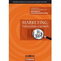 Marketing: Fókuszban a termék
